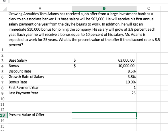 Solved: Growing Annuities Tom Adams Has Received A Job Off