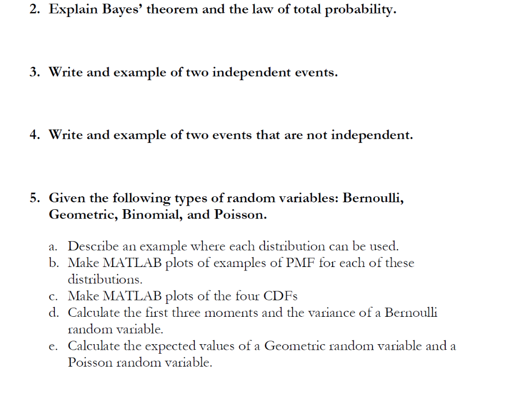 Solved: 2  Explain Bayes' Theorem And The Law Of Total Pro