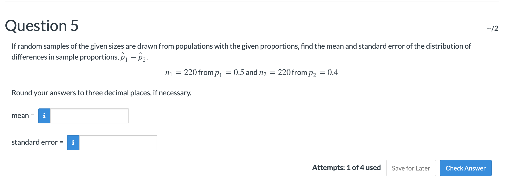Solved: Question 5 If Random Samples Of The Given Sizes Ar