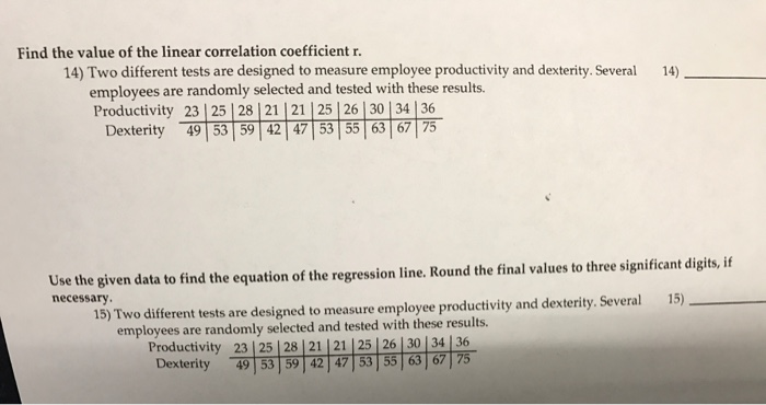 2507bb044c0c Find the value of the linear correlation coefficient r. ty. Several 14)  employees