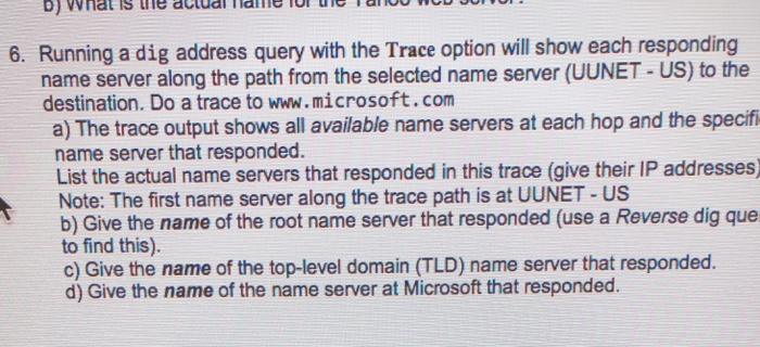 Solved: Exercises 1-6 Require Using The Dig (Domain Inform