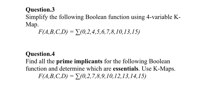 Solved: Question  3 Simplify The Following Boolean Functio