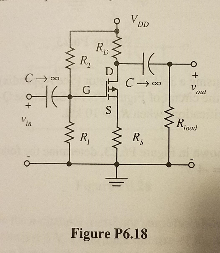 Solved 620 Design A Cs P Channel Mosfet Amplifier With Circuit Diagram See More Show Transcribed Image Text 5 K Load Using The Shown In Figure P6 I 8 Let Vdd 20 V