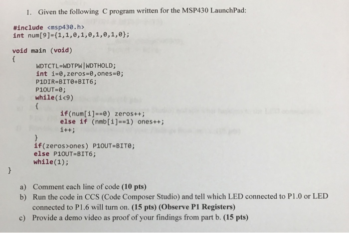 Solved: 1  Given The Following C Program Written For The M