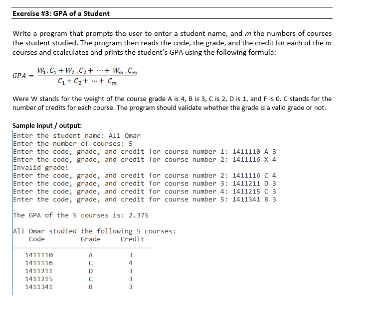 Solved: Exercise #3: GPA Of A Student Write A Program That
