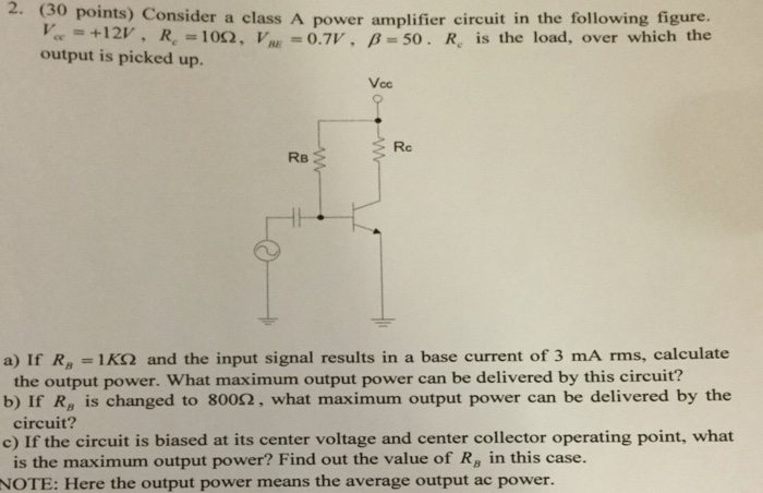 Solved: 3o Points) Consider A Class A Power Amplifier Circ