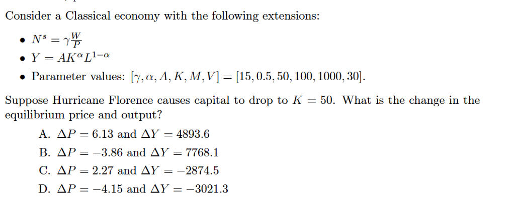 Solved Consider A Classical Economy With The Following Ex