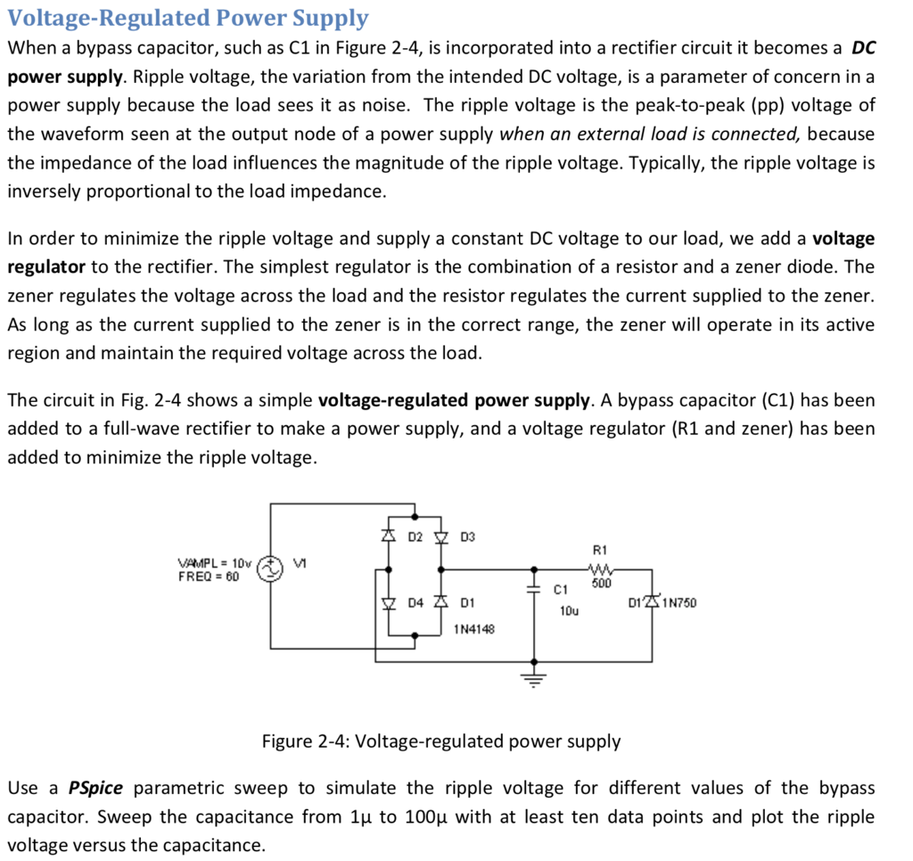 Solved Voltage Regulated Power Supply When A Bypass Capac Shows The Voltages And Current In Simple Half Wave Rectifier Circuit Question Capacitor Such As C1 Figure 2 4 Is Incorporated