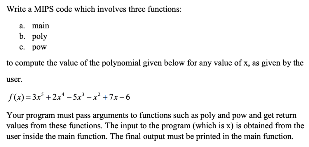 Solved: Write A MIPS Code Which Involves Three Functions