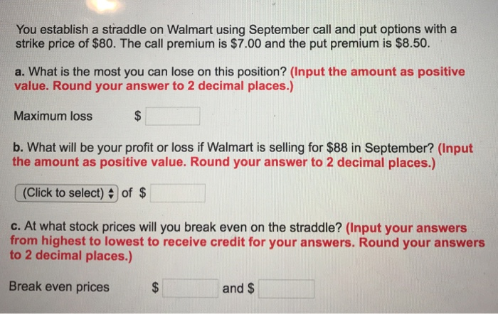 Walmart Call In Number >> Solved You Establish A Straddle On Walmart Using Septembe