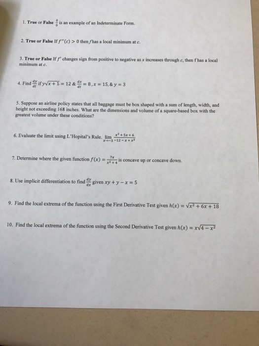 Solved: True Or False 0/0 Is An Example Of An Indeterminat ...