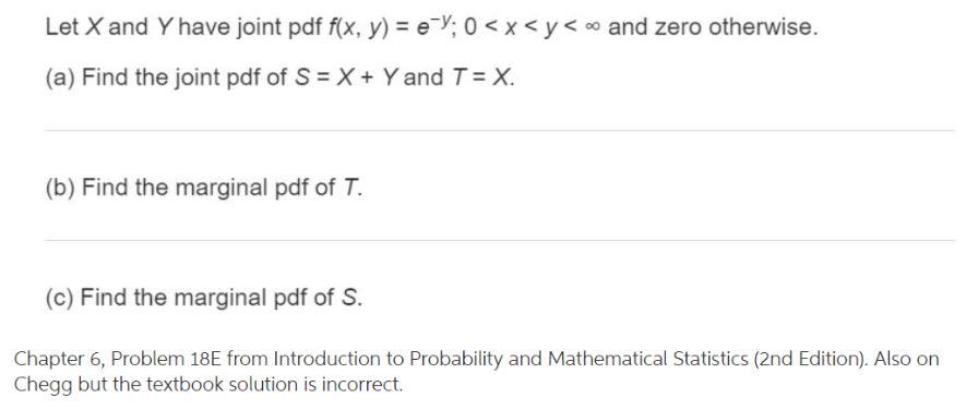 Solved: Let X And Y Have Joint Pdf Fx, Y)- E 0x (a) Find T