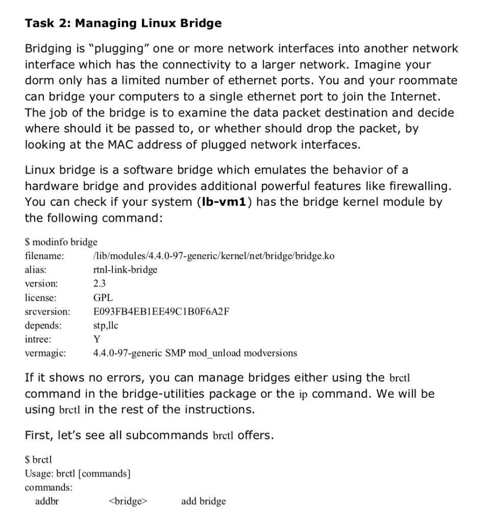 Solved: Task 2: Managing Linux Bridge Bridging Is