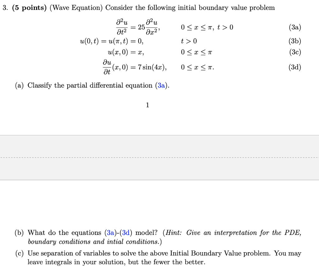 Solved: 3  (5 Points) (Wave Equation) Consider The Followi