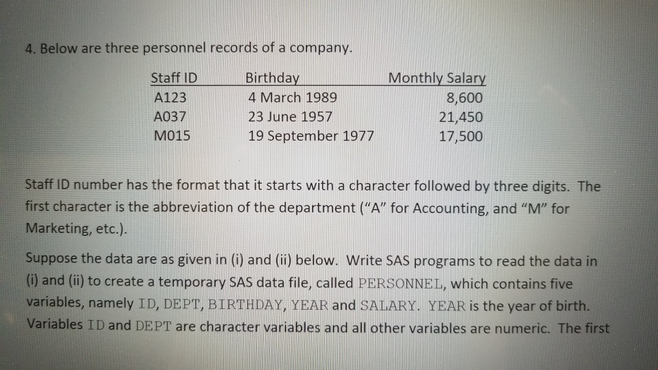 4  Below Are Three Personnel Records Of A Company