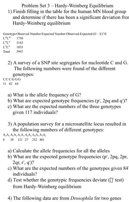 Solved: Problem Set 3- Hardy-Weinberg Equilibrium 1) Finis