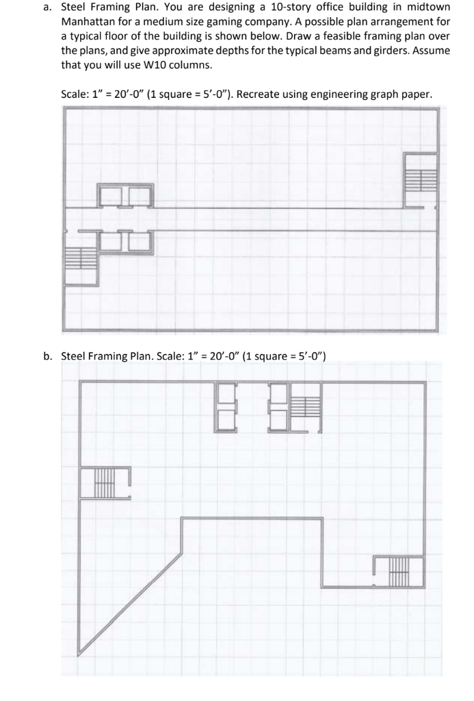 A. Steel Framing Plan. You Are Designing A 10-stor... | Chegg.com