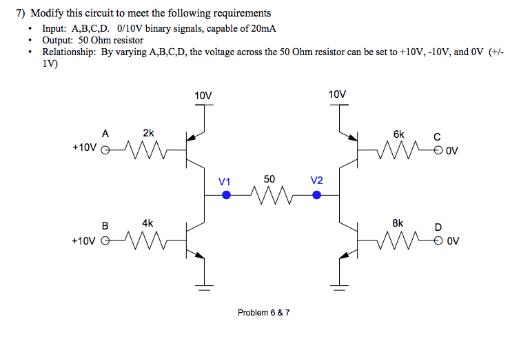 Solved: 7) Modify This Circuit To Meet The Following Requi ... on