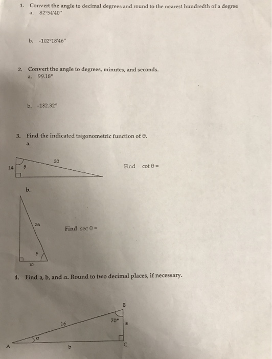 Convert The Angle To Decimal Degrees And Round Nearest Hundredth Of A
