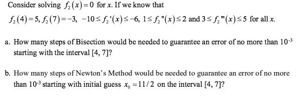 solved consider solving f x 0 for x if we know that f