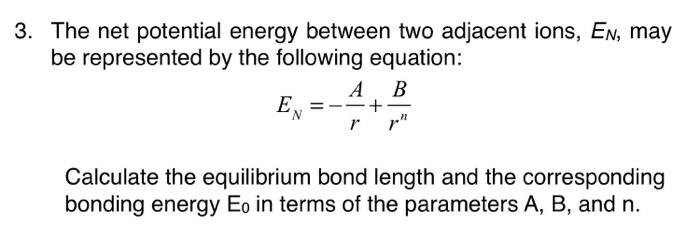 Solved The Net Potential Energy Between Two Adjacent Ions