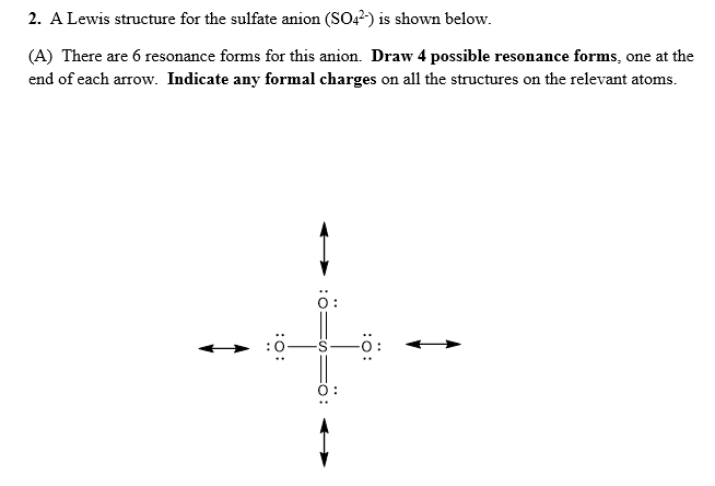 a lewis structure for the sulfate anion (so42) is shown below
