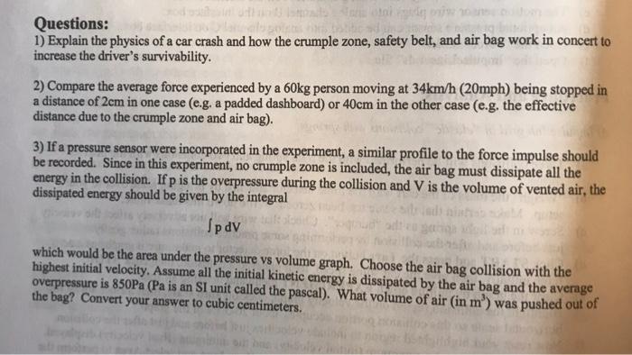 Solved Questions 1 Explain The Physics Of A Car Crash A