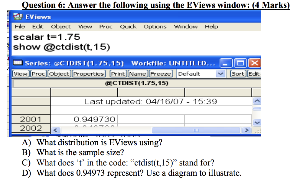 Solved: Uestion 6: Answer The Following Using The EViews W