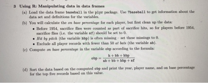 Solved: 3 Using R: Manipulating Data In Data Frames (a) Lo