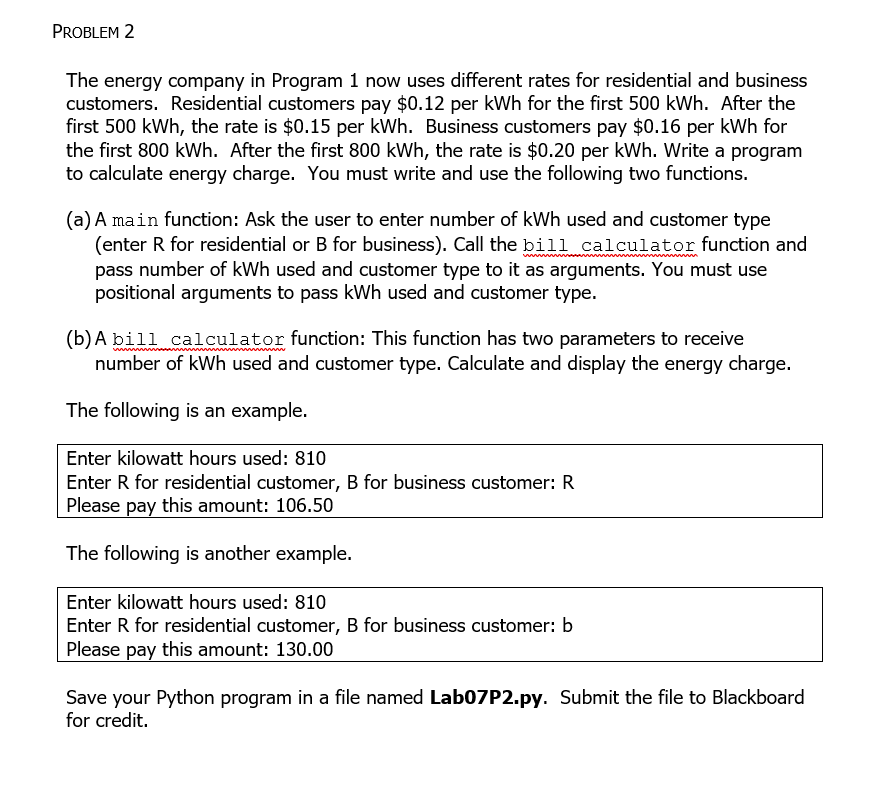Solved: PROBLEM 2 The Energy Company In Program 1 Now Uses