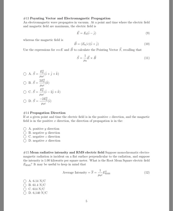 Solved: #13 Poynting Vector And Electromagnetic Propagatio