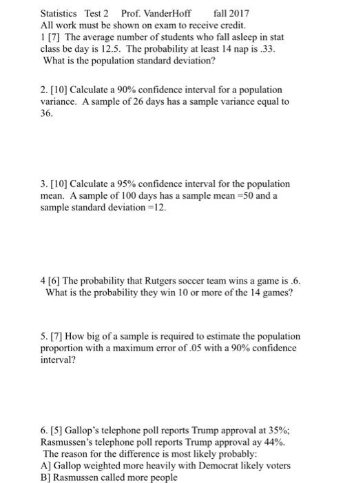 Solved: Statistics Test 2 Prof  VanderHoff Fall 2017 All W