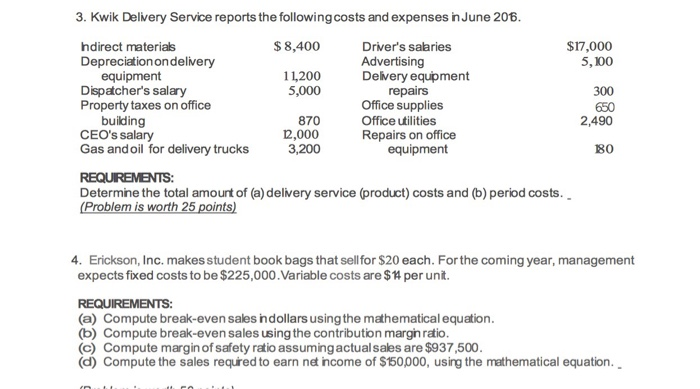 Solved: 3  Kwik Delivery Service Reports The Following Cos
