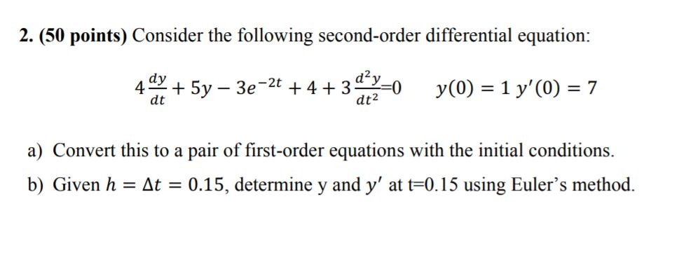 2 50 Points Consider The Following Second Order Diffeial Equation A