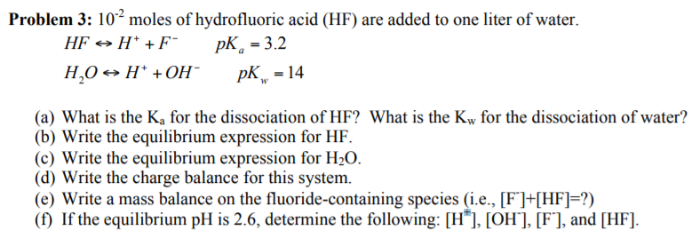 What Is Hf >> Solved Problem 3 10 Moles Of Hydrofluoric Acid Hf Are
