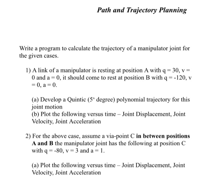 Path And Trajectory Planning Write A Program To Ca