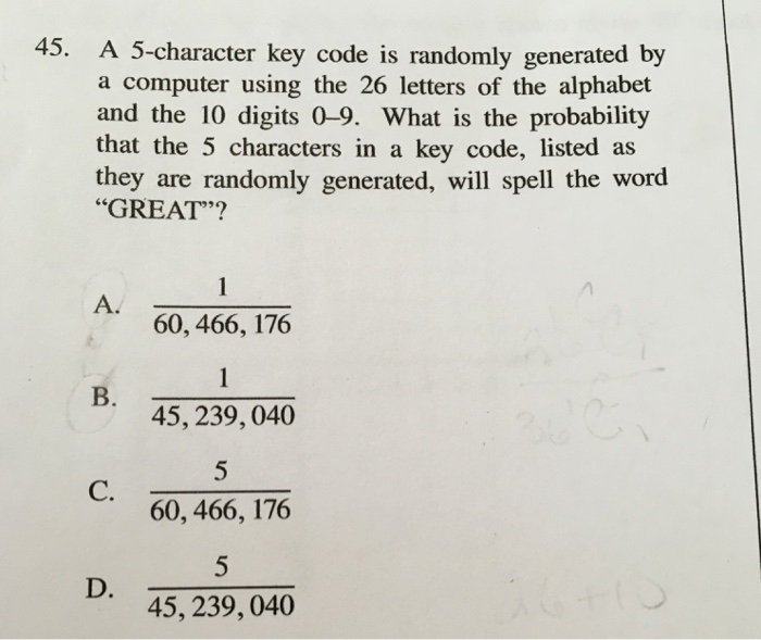 Solved: 45  A 5-character Key Code Is Randomly Generated B