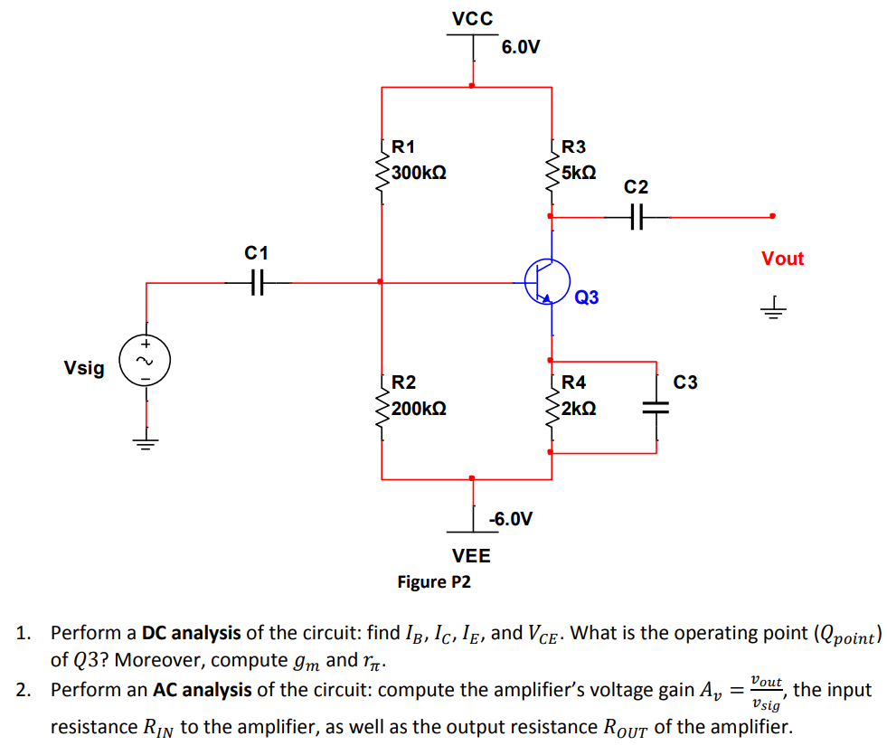 Solved On The Circuit Figure P2 Transistor Has A Curr What Is Current Gain Capacitors And Can Be Assumed To Very Large You Also Assume That Output
