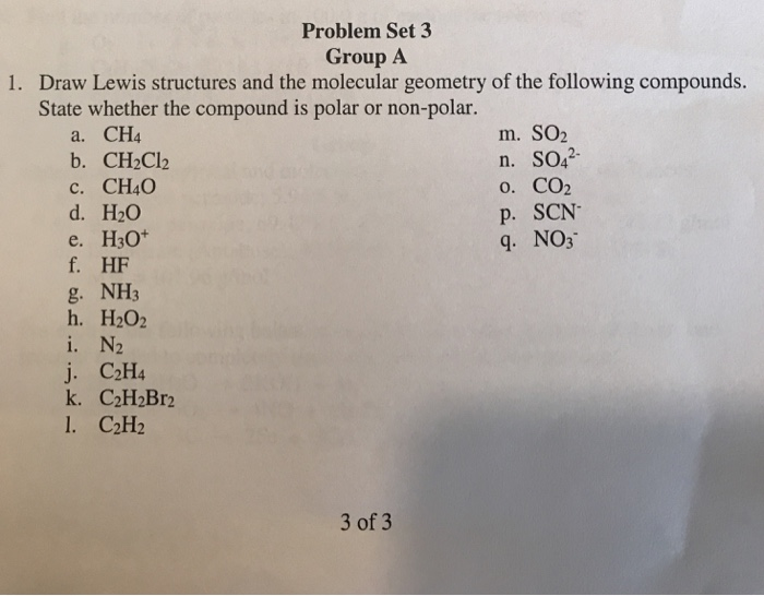 Solved: Problem Set 3 Group A Draw Lewis Structures And Th ...