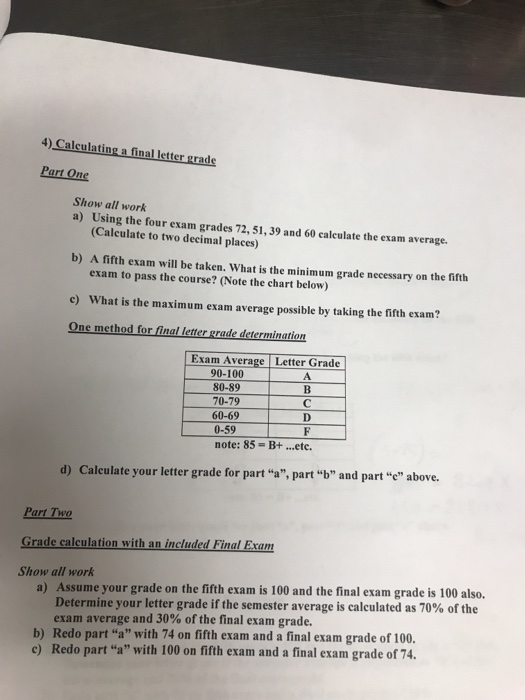 Solved: 4) Calculating A Final Letter Grade Part One Show