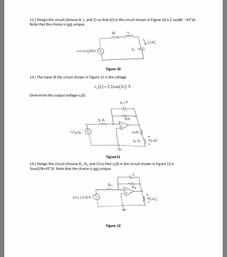 Solved: 12 ) Design The Circuit (choose R, L, And C) So Th