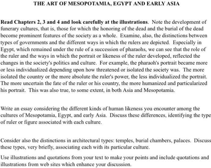Essay Paper Generator Question The Art Of Mesopotamia Egypt And Early Asia Read Chapters    And  And Look Carefully At The I The Kite Runner Essay Thesis also Essay Proposal Format The Art Of Mesopotamia Egypt And Early Asia Read   Cheggcom Essay Writing On Newspaper