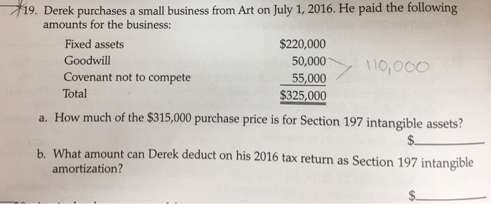 19 derek purchases a small business from art on july 1 2016 he