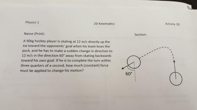 Solved: Physics 1 2D Kinematics Activity 10 Name (Print