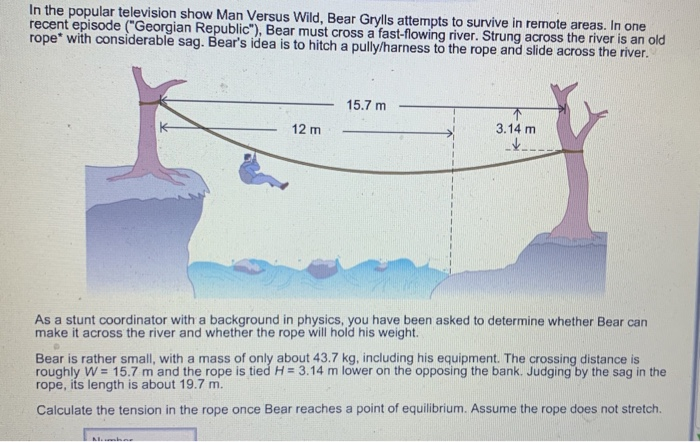Solved: In The Popular Television Show Man Versus Wild, Be
