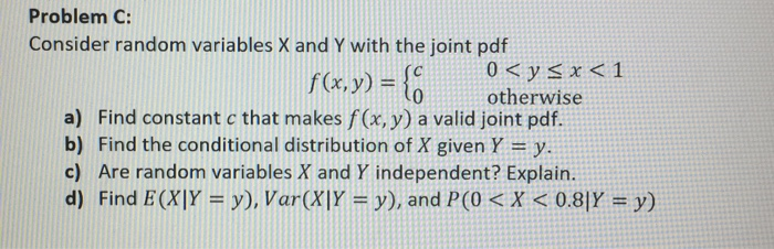 Statistics and probability archive february 08 2018 chegg problem c consider random variables x and y with the joint pdf 0p fandeluxe Images
