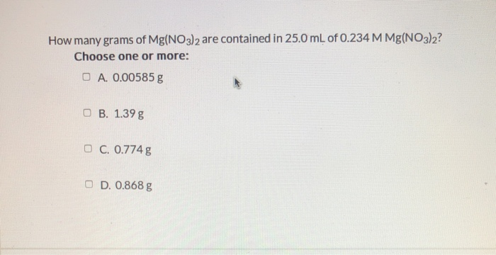 How Many Grams Of Mgno32 Are Contained In 25 0 Ml Of 0 234