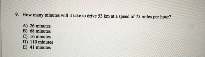 How Many Minutes Will It Take To Drive 53 Km At A S D Of
