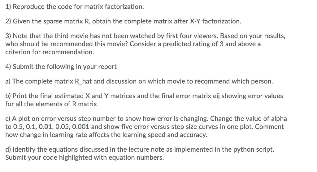 1) Reproduce The Code For Matrix Factorization  2