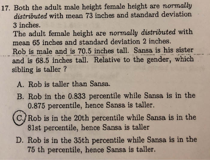 Solved 17 Both The Adult Male Height Female Height Are N